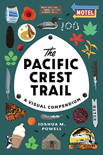 The Pacific Crest Trail: A Visual Compendium (English Edition)
