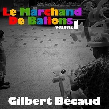 Le Marchand De Ballons, Vol. 1