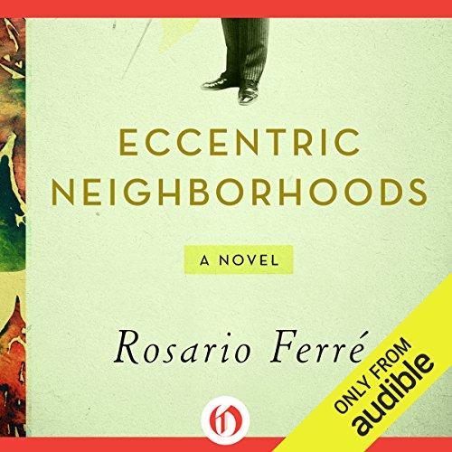 Eccentric Neighborhoods audiobook cover art