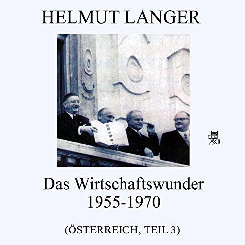 Deutsches Wirtschaftswunder / Asvg-Schärf / Stahl-Ld Verfahren: Dir. Hutterer