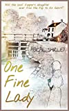 One Fine Lady: Will the lock keeper's daughter ever find the key to his heart? (Banbury Fair Book 2)