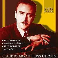 Plays Chopin by CLAUDIO ARRAU
