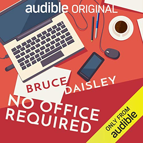 Bruce Daisley: No Office Required cover art