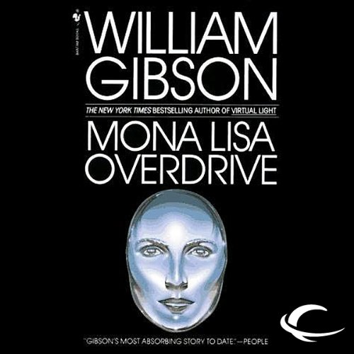 Mona Lisa Overdrive audiobook cover art