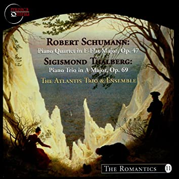 Schumann: Piano Quartet in E Flat Major, Op. 47 / Thalberg: Piano Trio in A Major, Op. 69