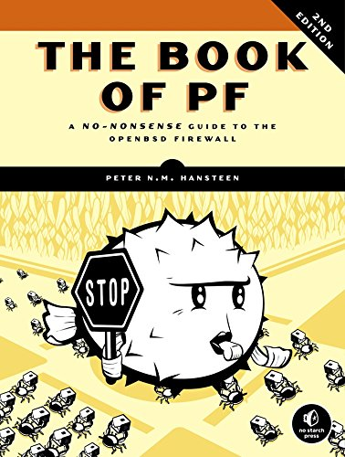 The Book of PF, 2nd Edition: A No-Nonsense Guide to the OpenBSD Firewall
