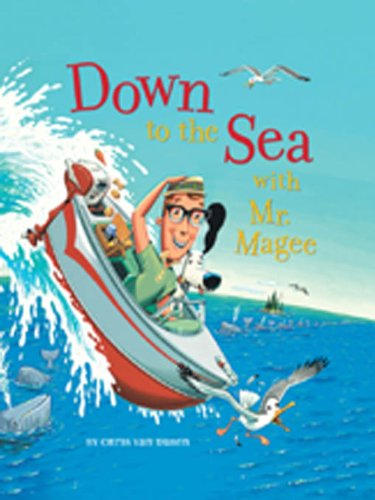Down to the Sea with Mr. Magee: (Kids Book Series, Early Reader Books, Best Selling Kids Books)