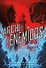 Archienemigos: Trilogía Renegados, 2 par Meyer