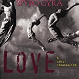 Songtexte von Spyro Gyra - Love & Other Obsessions