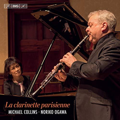 「パリのクラリネット」 / マイケル・コリンズ&小川典子 (La clarinette parisienne / Michael Collins & Noriko Ogawa) [SACD Hybrid] [Import]
