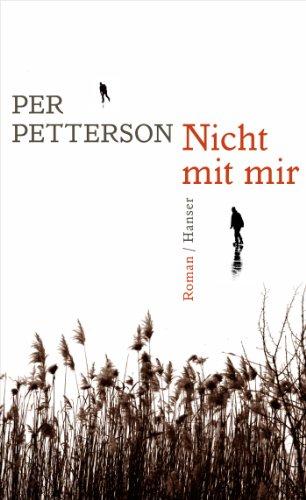 Buchseite und Rezensionen zu 'Nicht mit mir: Roman' von Per Petterson