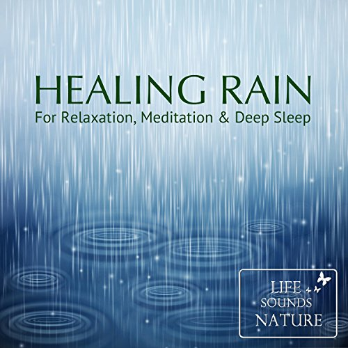 Amazing Sound Of Peaceful Rain (Regen) For Relaxation And Deep Sleep