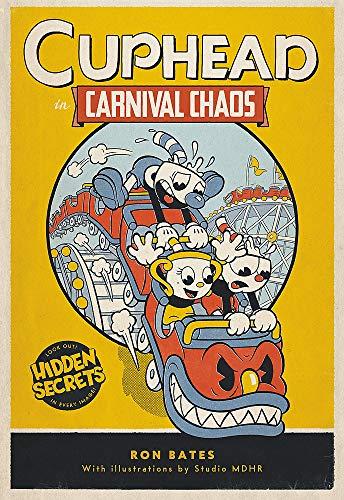 Cuphead in Carnival Chaos: A Cuphead Novel