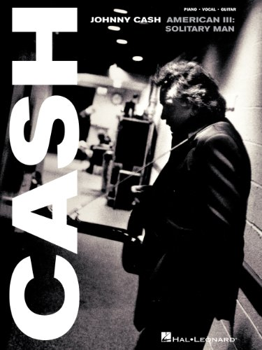 Johnny Cash - American III: Solitary Man Songbook (Piano/Vocal/guitar Artist Songbook) (English Edition)