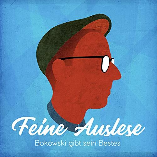 Feine Auslese: Bokowski gibt sein Bestes