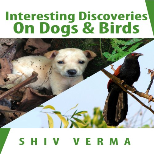 Interesting Discoveries on Dogs & Birds audiobook cover art