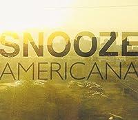 Americana by Snooze (2013-05-03)