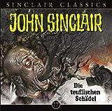 John Sinclair Classics – Folge 17 – Die teuflischen Schädel