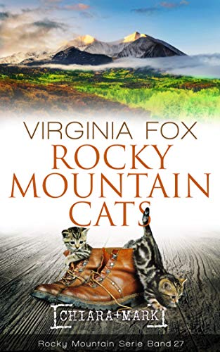 Rocky Mountain Cats (Rocky Mountain Serie 27)