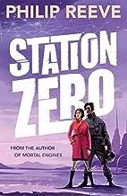 Reeve, P: Station Zero