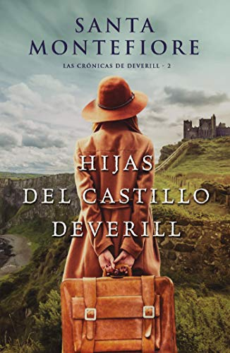 Hijas del castillo Deverill (Grandes relatos nº 2) de [Santa Montefiore, Victoria E. Horrillo Ledesma]