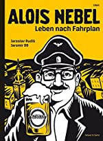 Alois Nebel - Leben nach Fahrplan de Jaroslav Rudis