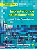 Implantación de aplicaciones web: 69 (Informática y comunicaciones)