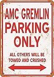 JIINN AMC Gremlin Parking Only Letrero de estaño retro Reglas de metal, Bar,Café,Restaurantes 30 x 20 cm