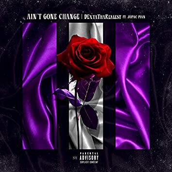 Ain't Gone Change (feat. Jupac Pain)