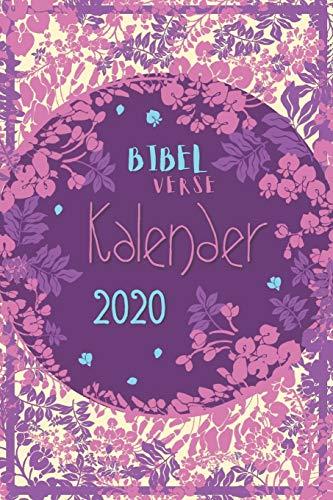 Bibelverse: Christlicher Kalender 2020 - Dein inspirierender lila Taschenkalender für Christen mit Wochenplaner und Monatsübersichten 1 Woche 2 ... Geschenkidee (Schreibwaren, Band 2)