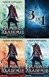 Die Dämonenakademie (3in1-Bundle): Die Saga in einem Band