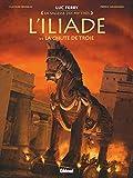 L'iliade Tome 3 - La Chute De Troie