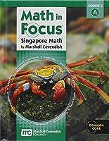 Math in Focus: Singapore Math Volume a Grade 7