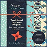 Paper Creations Traditional Japanese Origami: Everything You Need to Get Started