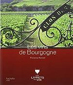 Les vins de Bourgogne de Florence Kennel