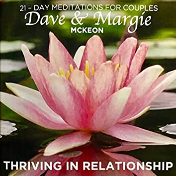 Thriving in Relationship: 21-Day Meditations for Couples