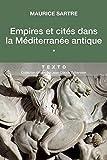 Empires et cités dans la méditérannée antique