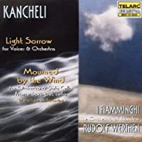 Kancheli: Light Sorrow / Mourned By the Wind (1997-05-27)