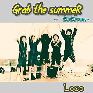 Grab the summeR(~2020ver.~)