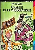 Charlie et la chocolaterie (Collection Folio junior) - Gallimard
