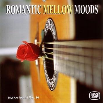 Romantic Mellow Moods: Musical Images, Vol. 16