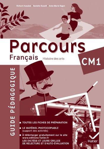 Parcours Français CM1 éd. 2010 - Guide pédagogique