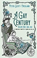 A Gay Century: Volume One: 1900–1962: 10 unreliable vignettes of Lesbian and Gay Life