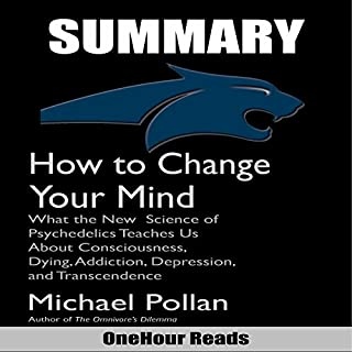Summary of How to Change Your Mind by Michael Pollan audiobook cover art
