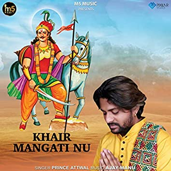 Khair Mangati Nu