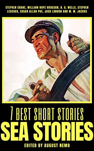 7 best short stories - Sea Stories (7 best short stories - specials Book 17) (English Edition)