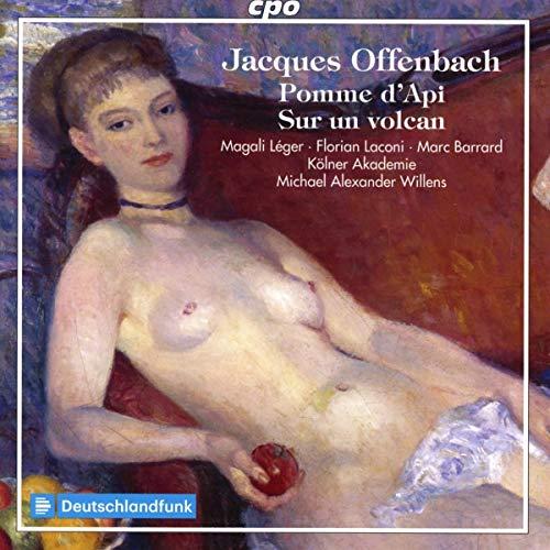 Offenbach : Pomme d'Api - Sur un volcan. Léger, Laconi, Barrard, Willens.