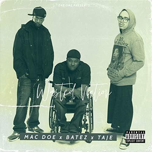 Taje, Mac Doe & Batez