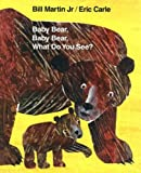 Brown Bear, Brown Bear, What Do You See? 40th Anniversary Edition by Bill (Jr.); Carle, Eric Martin (2007-08-01) - Puffin - 01/08/2007