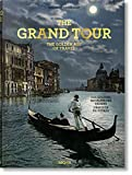 The Grand Tour. The Golden Age of Travel (Extra large) [Idioma Inglés]: TRAVEL-TRILINGUE